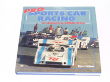 Pro Sports Car Racing in America 1958 - 1974 (Friedman 1999)